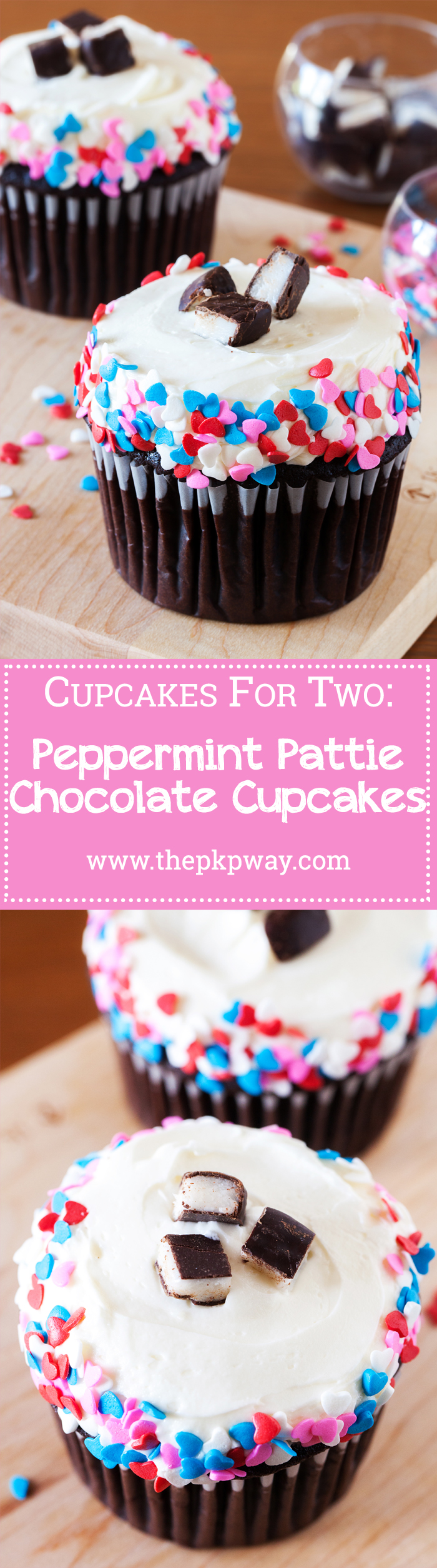 Valentine's Day Peppermint Pattie Chocolate Cupcakes for Two. A chocolate cupcake recipe for two is perfect for you and your Valentine. Ultra-moist and topped with peppermint pattie buttercream.