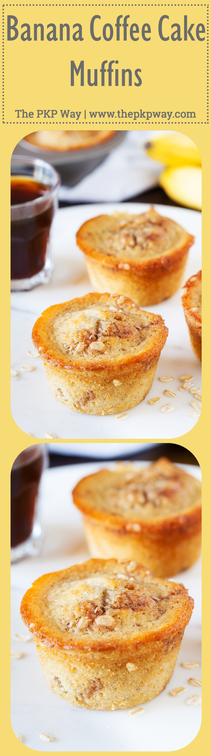 Banana Coffee Cake Muffins | The PKP Way