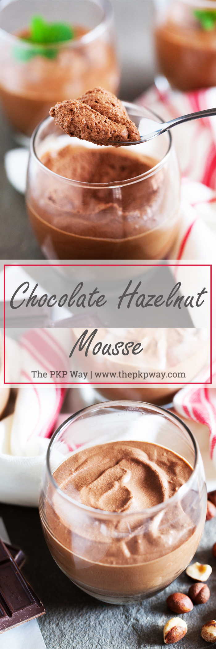 Cloud-like, melt in your mouth Chocolate Hazelnut Mousse – The perfect ending to any meal.