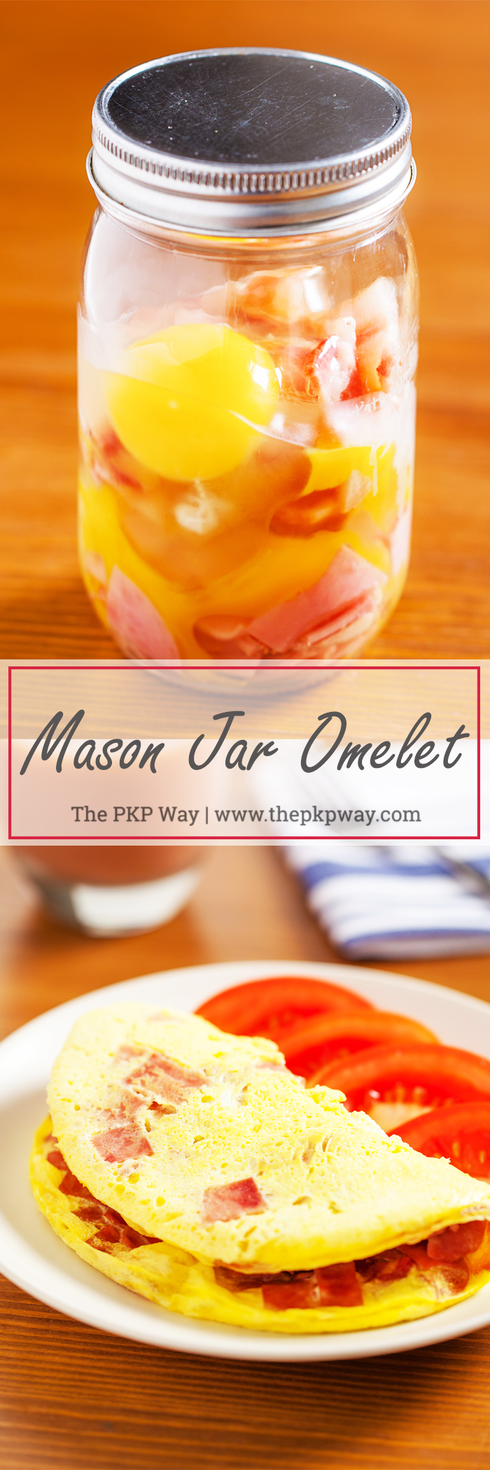 For a warm breakfast any day of the week, customize your own quick and easy Mason Jar Omelet.