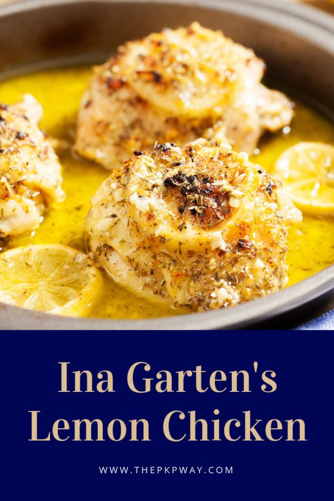 Ina Garten S Lemon Chicken The Pkp Way